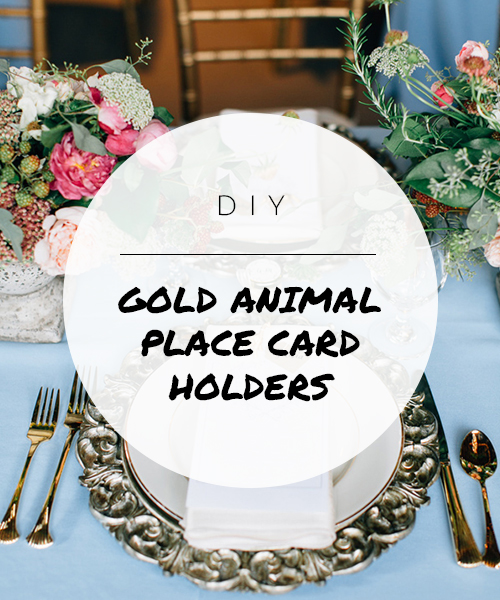 DIY-GOLDANIMALPLACECARDS.jpg