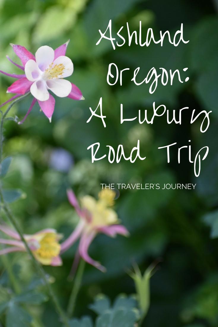 ashland-oregon-a-luxury-road-trip