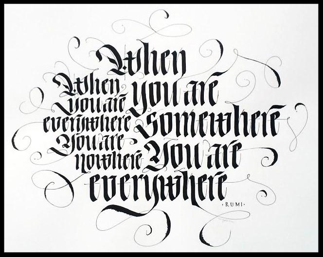 Quote credit - Rumi