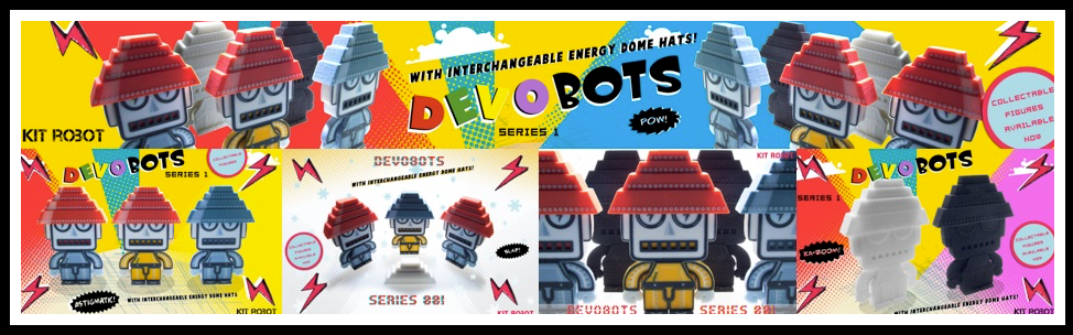 DEVOBOT TOY FIGURES : DESIGNED : CREATED