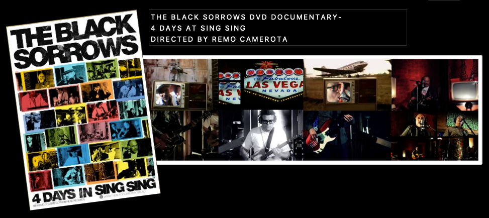 THE BLACK SORROWS DVD : DIRECTED : EDITED : CINEMATOGRAPHY