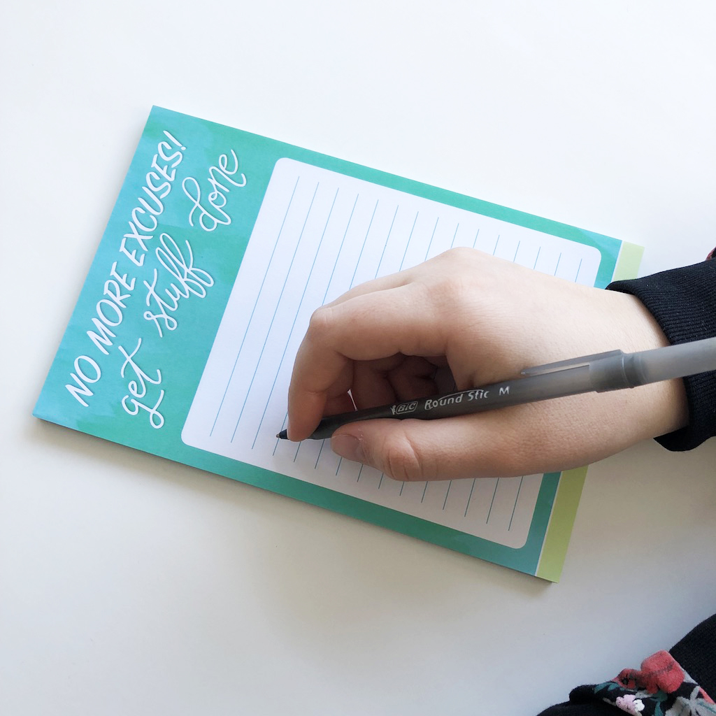 No Excuses Notepad    Perfect for your mom to jot down thoughts, a personal message to a friend, or the day's grocery list.  $15