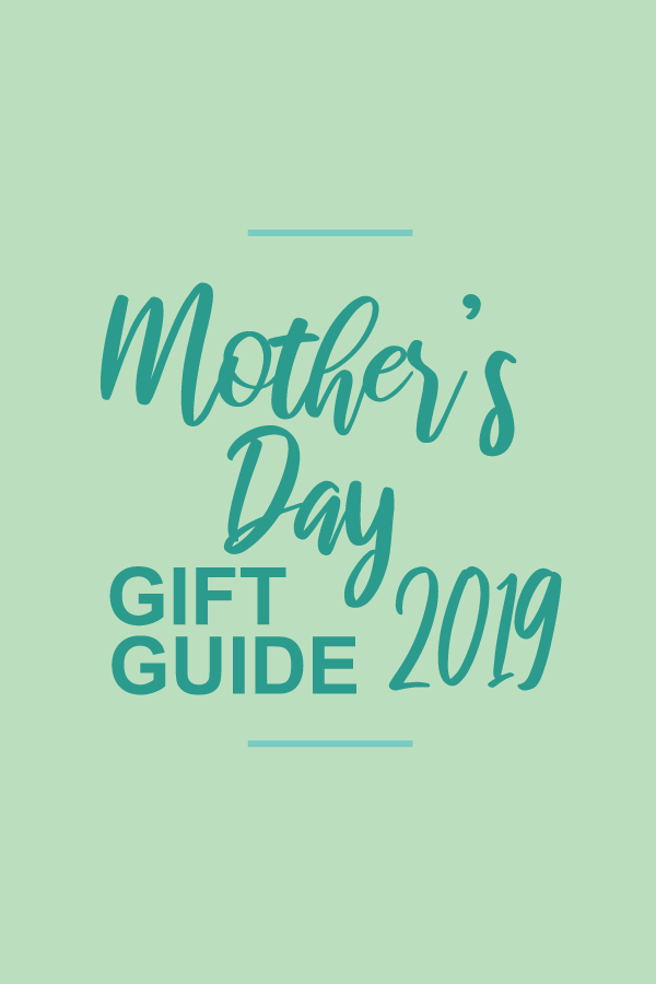 Mother'sDayGiftGuide.blog.png