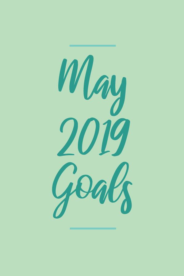 May2019.Goals_blog.png
