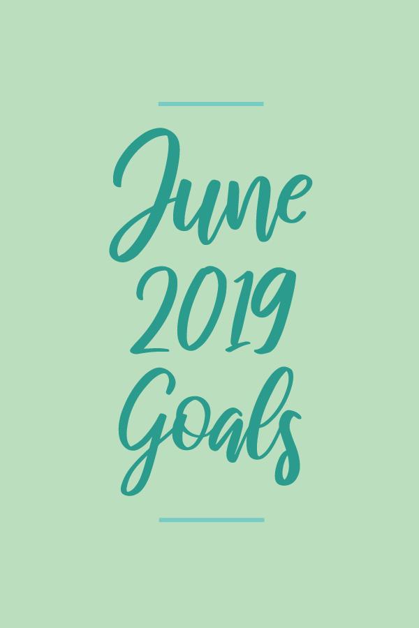 June2019.Goals_blog.png
