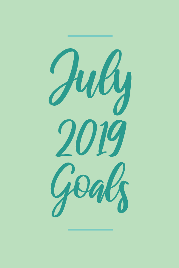 July2019.Goals_blog.png