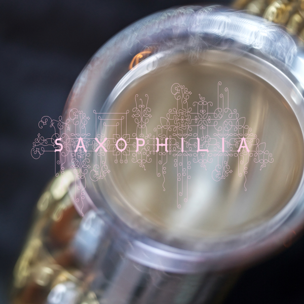 saxophilia-cd-cover-1400_2017_Dec.png
