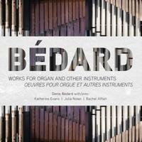 2017 Denis Bedard Works for Organ CD Cover.jpg