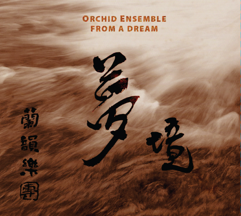 2018 Orchid Ensemble From-A-Dream-CD-cover.jpg