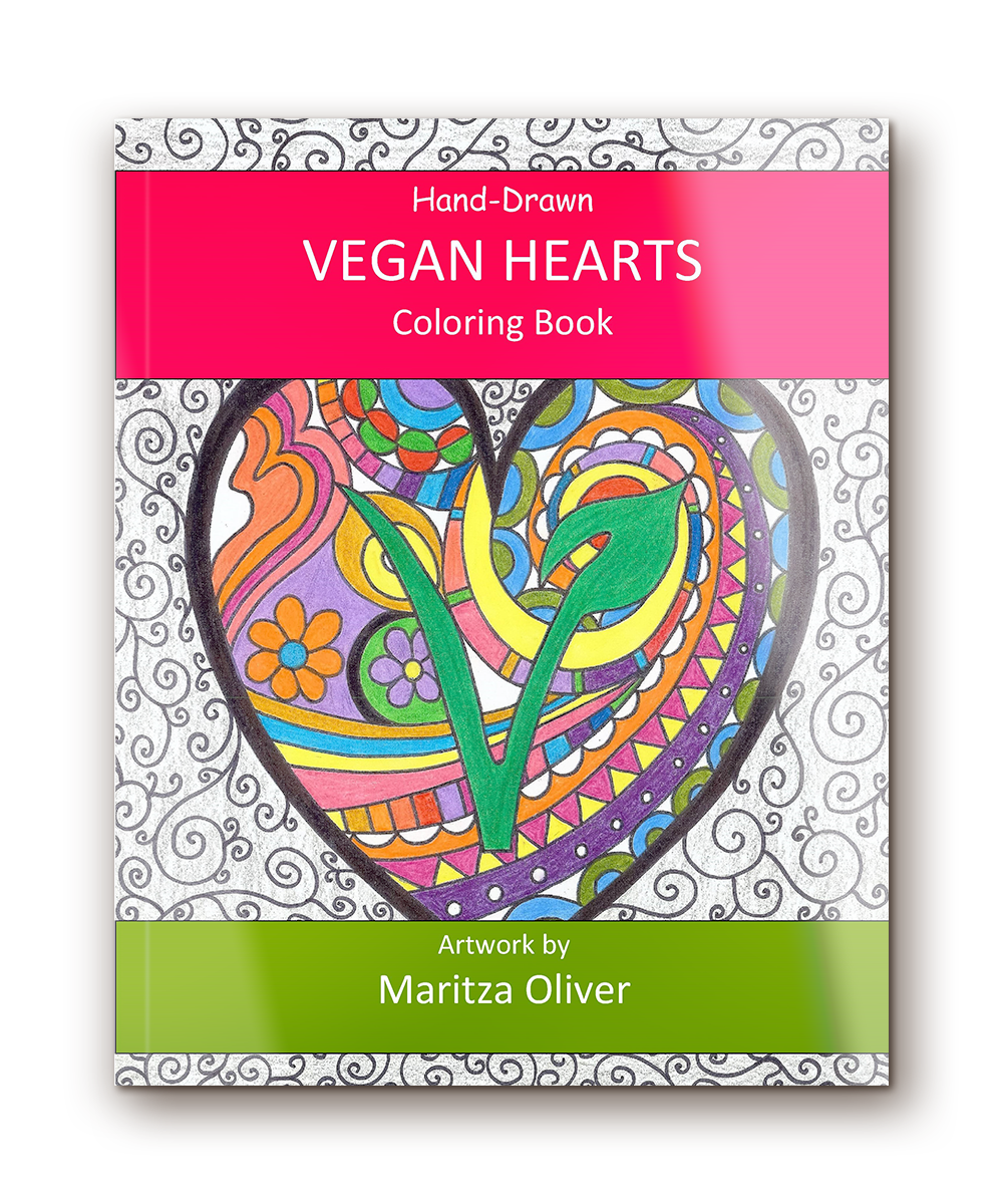 Vegan Hearts Coloring Book  -  Unique, stress relieving hearts to color, relax and enjoy!