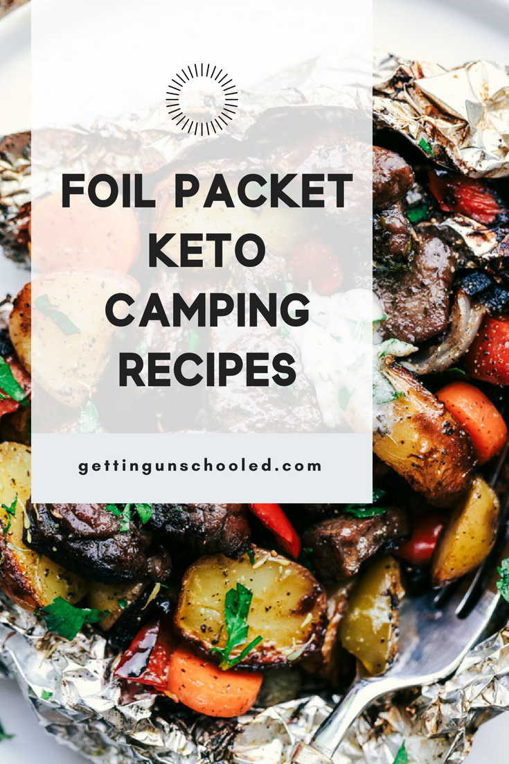 """10 EPIC foil packet Keto camping recipes are up on the blog today! I'm so inspired for our upcoming """"camping"""" trip to Estes Park. Beyond that, though, these could be cooked in the oven with the same foil wrap technique :) #ketodiet #keto #lowcarb #camping #paleo #ketorecipes"""