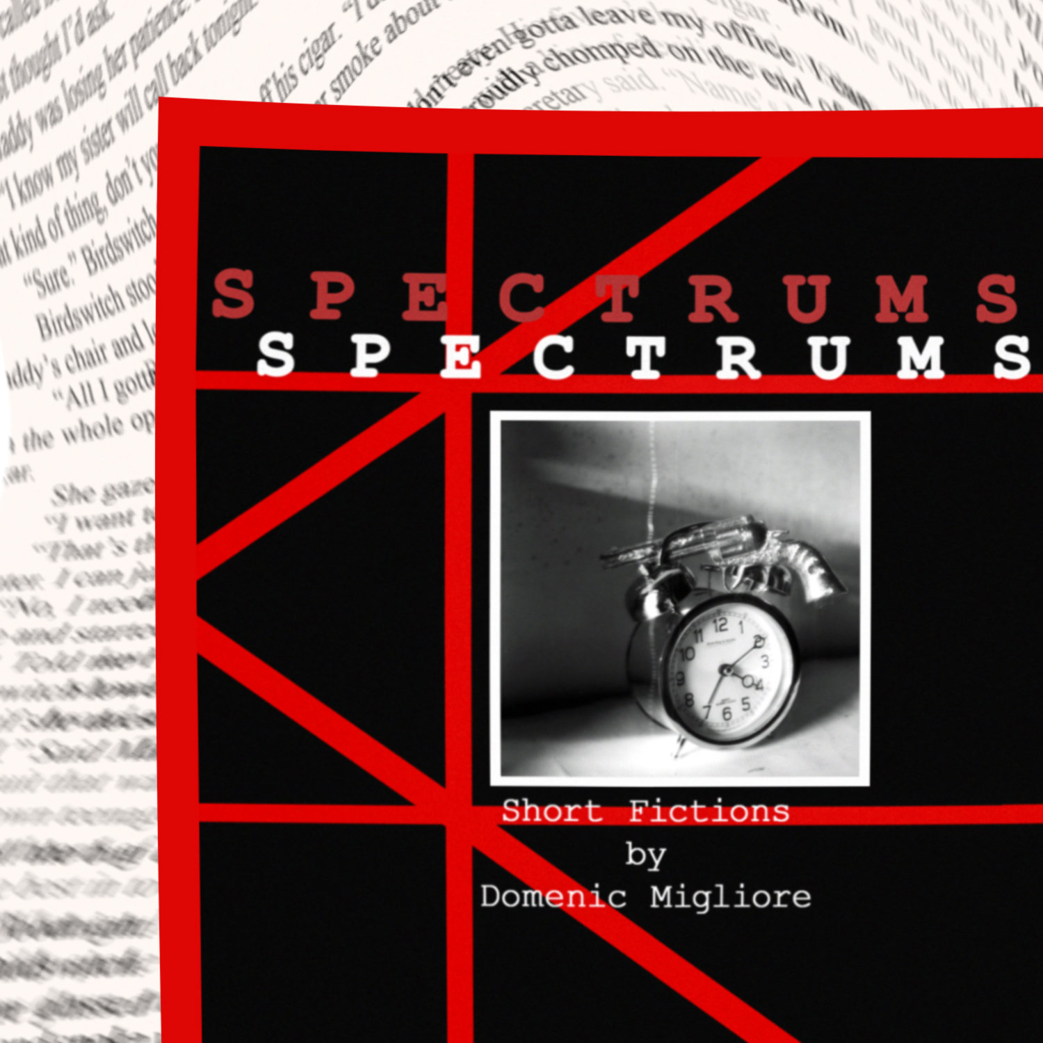 Spectrums:short fictions - - paperback- Kindle eBook