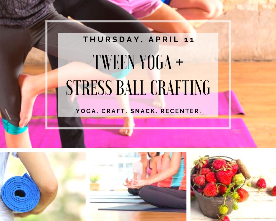 Tween Yoga + Stress Ball Crafting .png