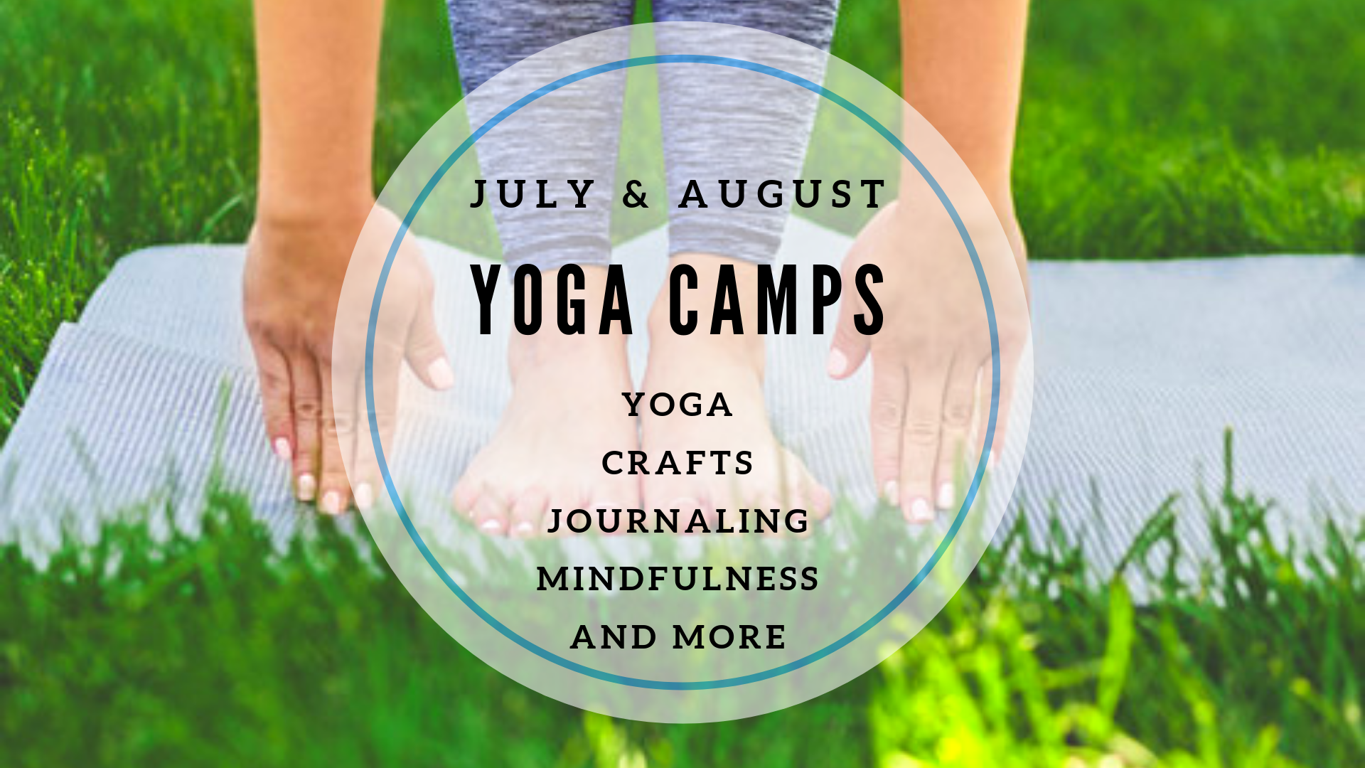So excited to bring you two great Yoga Camps this summer.  Click here for details and to enroll.