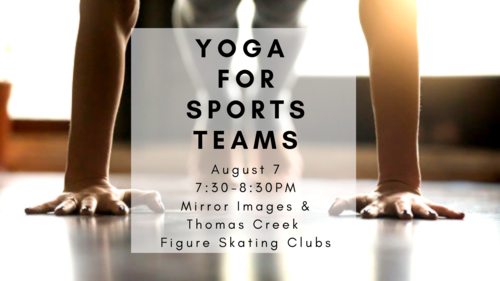 Wednesday, 8/7 . (Private session) Team yoga for athletes session + parents can enjoy a separate class for themselves!   SIGN UP HERE  .