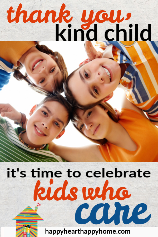 It's Time To Celebrate Kids Who Care. It's SO easy to get caught up in the grades, the games and in all the other things in which we want our children to succeed. But how often do we reward our kids for being KIND? >> http://www.happyhearthappyhome.com/blog/2019/1/16/thank-you-kind-child