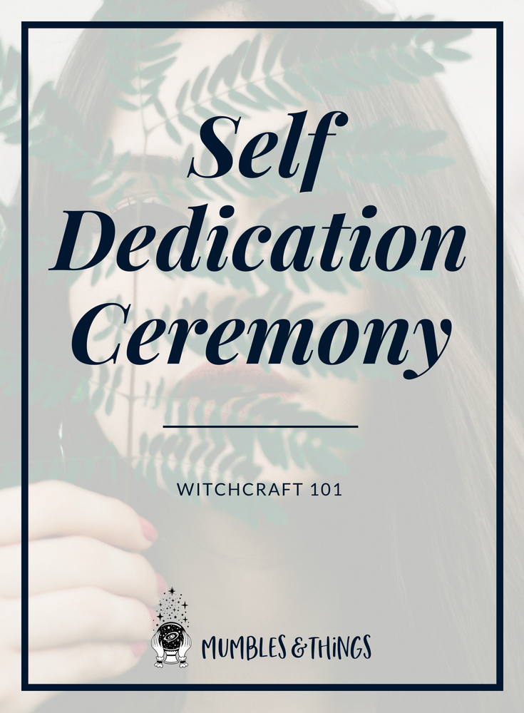 Blogs - Witchcraft 101 - Self Dedication.png