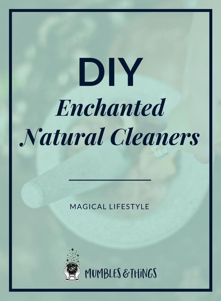 diy-enchanted-natural-cleaners-mumblesandthings-blog.png