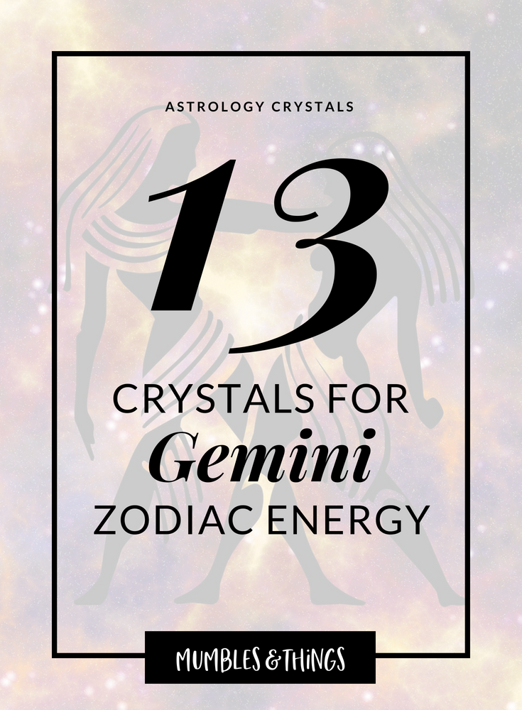 13 Crystals for Gemini Zodiace Energy.png