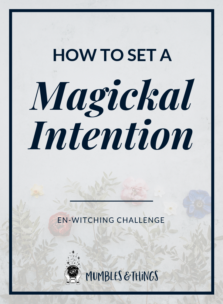 setting-magical-intentions.png