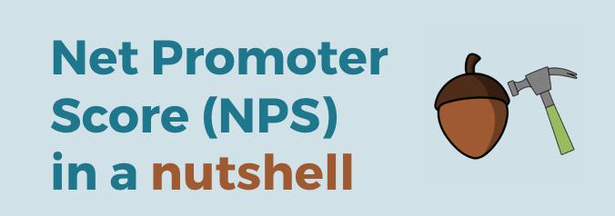 Net Promoter Score NPS in a nutshell