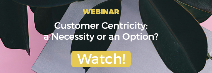 Customer Centricity, a necessity or an option?