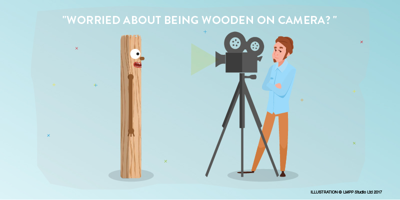 5 Top Tips to Avoid Being Wooden on Camera