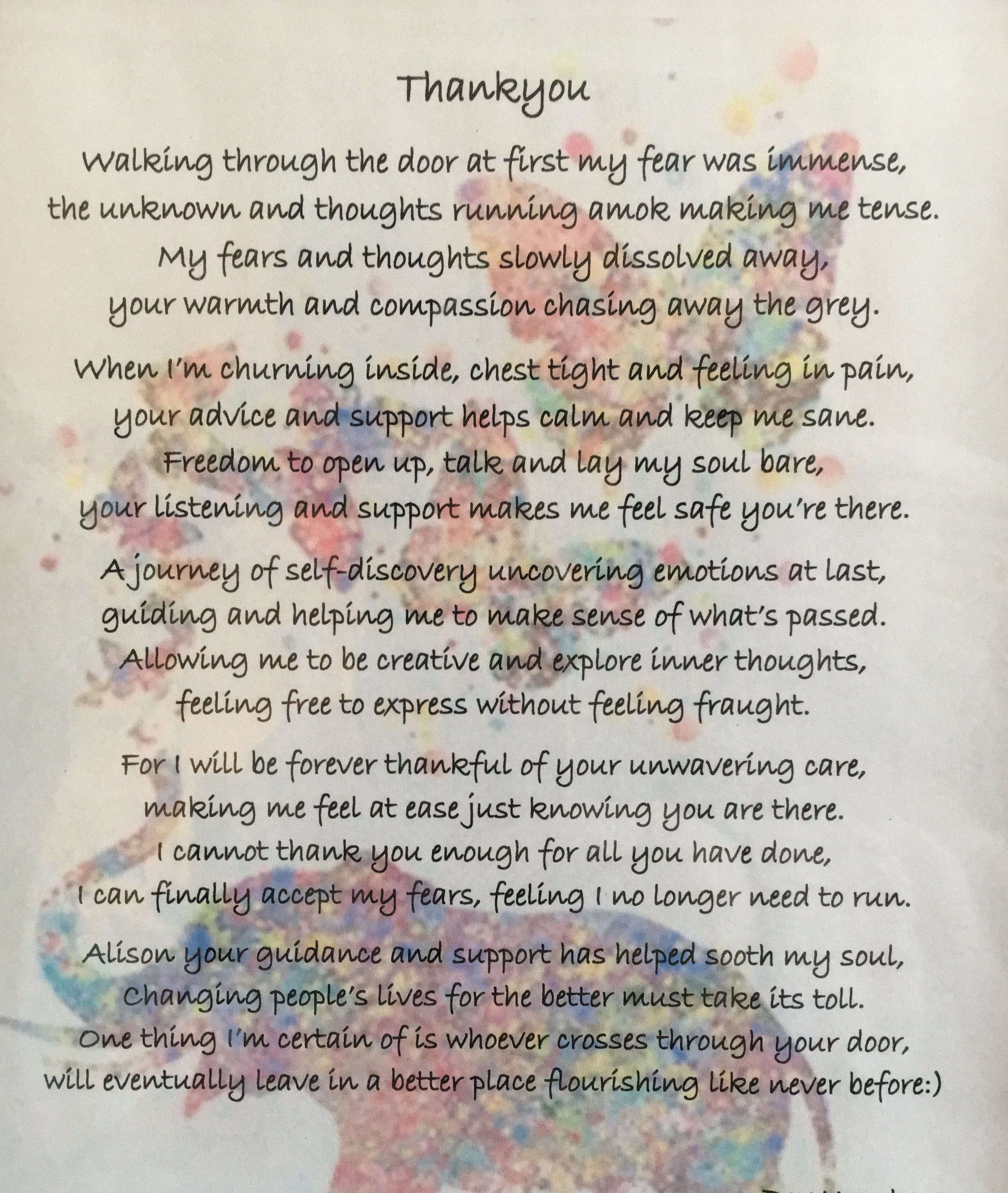 This poem was written by Bev and given to be as a gift when we finished working together.