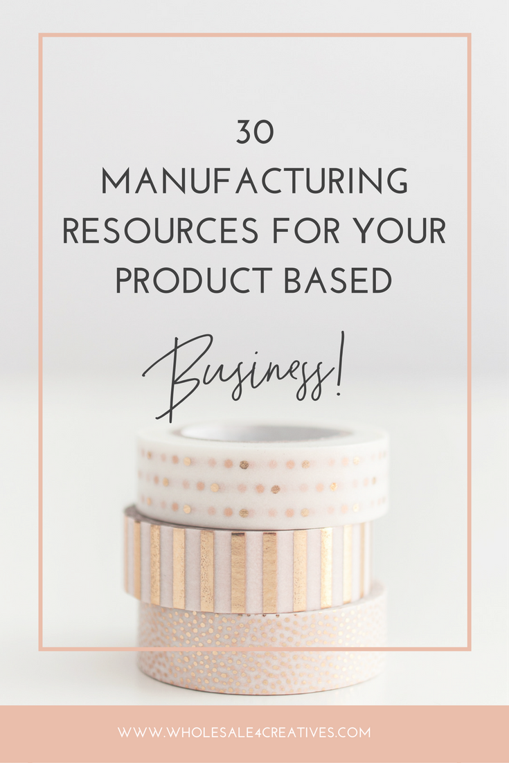 manufacturing resources for your products