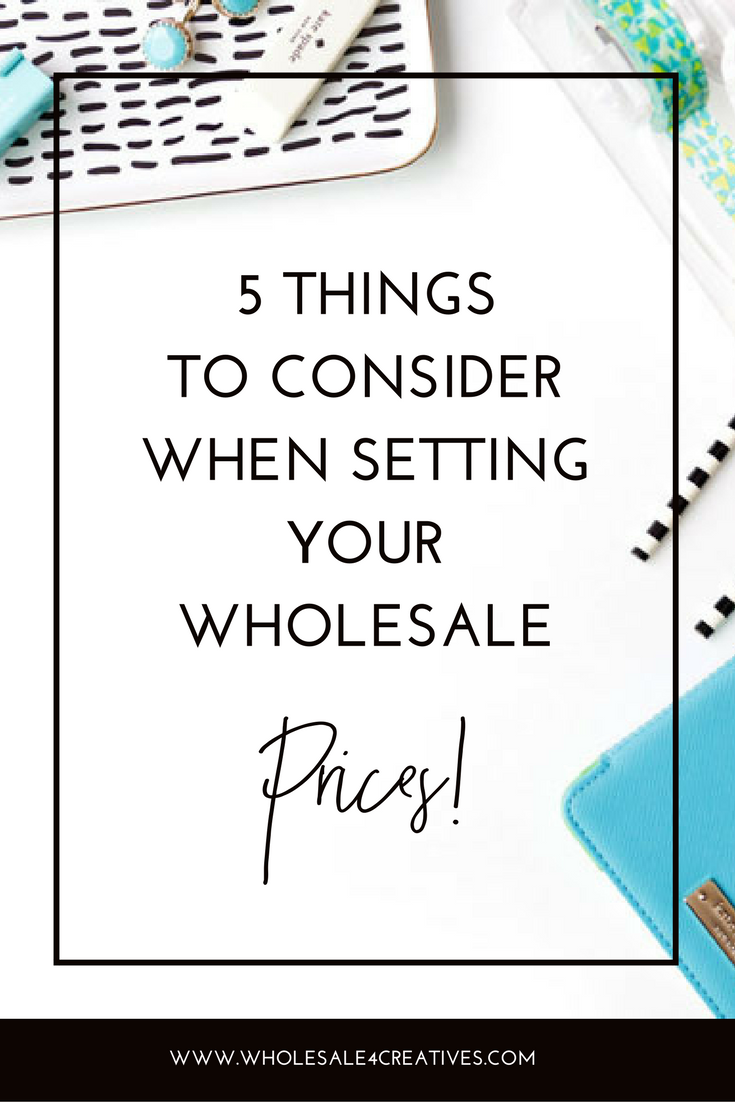 SET YOUR WHOLESALE PRICES