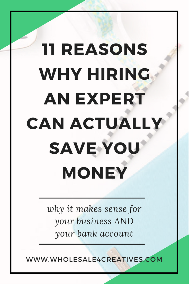 why hiring an expert can save you money