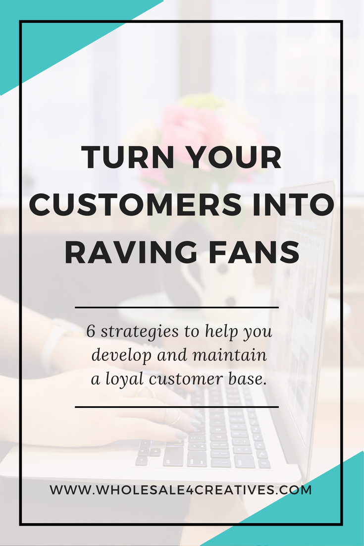 how to turn your customers into raving fans