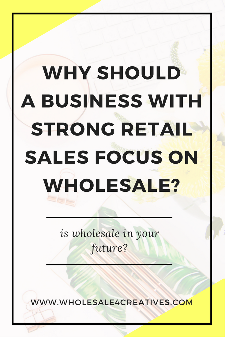 why you should sell wholesale
