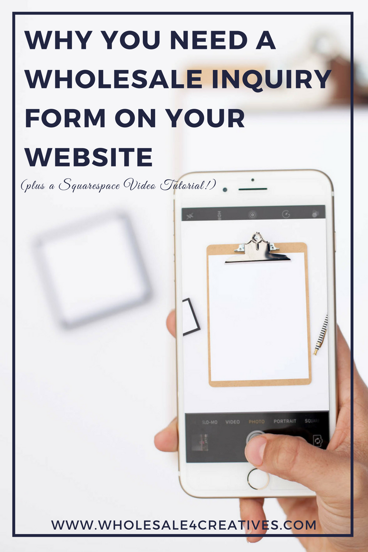 wholesale inquiry form and squarespace tutorial