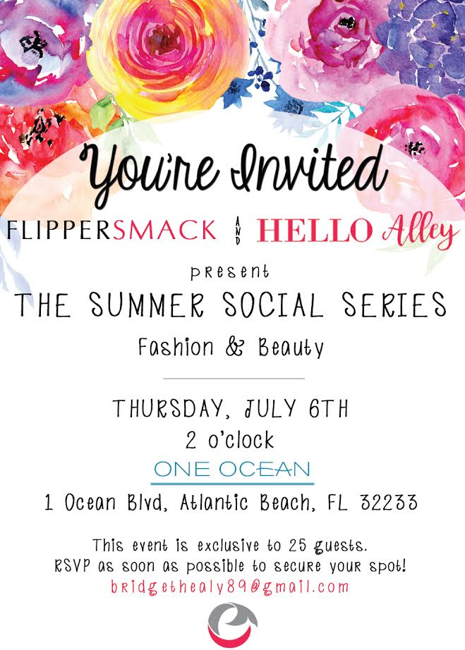 Invite for Event Summer Social Series -featuring all the hottest Jacksonville bloggers featured by top US fashion blog, The Borrowed Babes