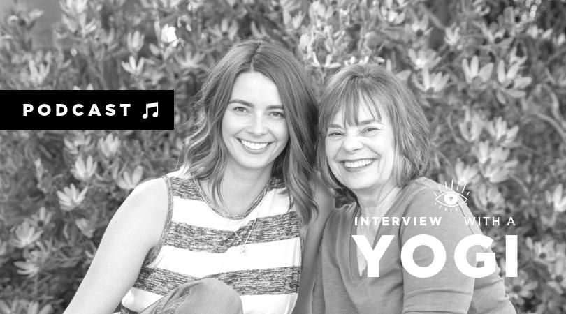 Episode 008 - Judith Hanson Lasater & Lizzie Lasater, Restorative Yoga