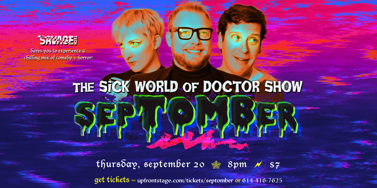 "The Sick World of Doctor Show in ""sepTOMBer!"" // Sep 20 @ 8PM"
