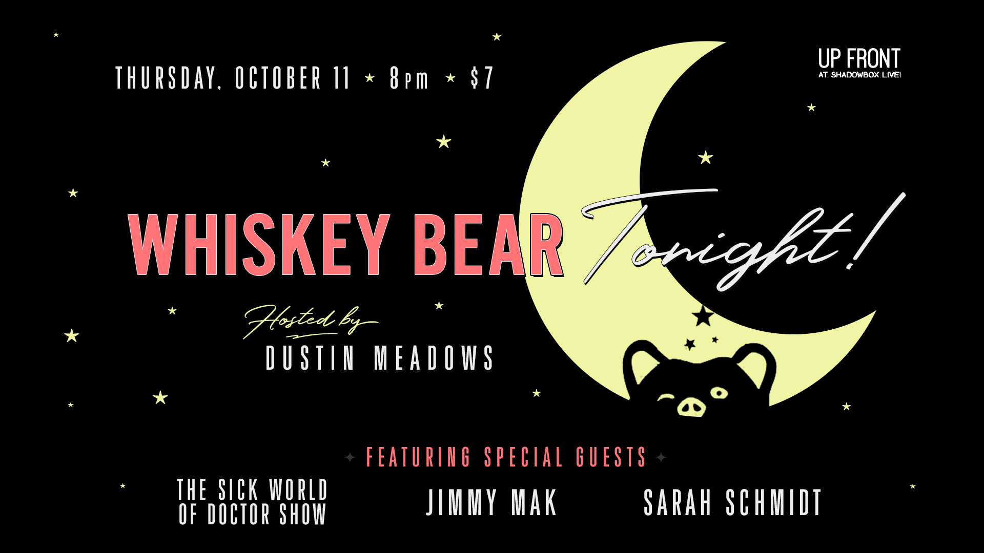 Whiskey Bear Tonight // Oct 11 @ 8PM // Up Front at Shadowbox Live