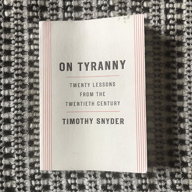 """Resistance lit by a historian of fascism- and assigned summer reading for our favorite incoming senior and 2020 voter (thank goodness, and oh that it were part of a core curriculum across the states). Crucial instructions, simply put.  Table of Contents: 1. Do not obey in advance. 2. Defend institutions. 3. Beware the one-party state. 4. Take responsibility for the face of the world. 5. Remember professional ethics. 6. Be wary of paramilitaries. 7. Be reflective if you must be armed. 8. Stand out. 9. Be kind to our language. 10. Believe in truth. 11. Investigate. 12. Make eye contact and small talk. 13. Practice corporeal politics. 14. Establish a private life. 15. Contribute to good causes. 16. Learn from peers in other countries. 17. Listen for dangerous words. 18. Be calm when the unthinkable arrives. 19. Be a patriot. 20. Be as courageous as you can.  Because """"post-truth is pre-fascism"""". It's a good and quick read. """"We are no wiser than the Europeans who saw democracy yield to fascism, Nazism, or communism. Our one advantage is that we might learn from their experience."""""""