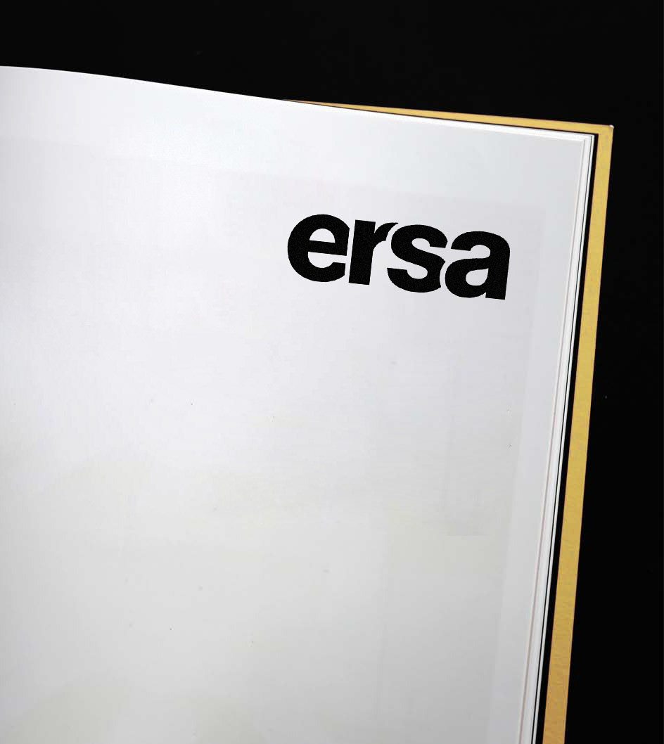 Ersa 2017 - Ongoing  Ersa is one of the biggest furniture manufacturers in Turkey. From 2017 we develope the graphic presentation for online and offline communications. We undertake the brands re-positioning, building a new communication strategy, designing all the elements of online and offline presence such as flagship stores, fair stands and displays.