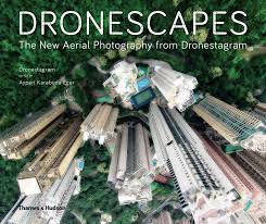 Dronescapes: The New Aerial Photography Book from Dronestagram, £15.49, Amazon