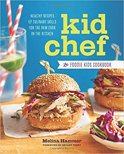 Kid Chef by Melina Hammer, £11.99, Waterstones