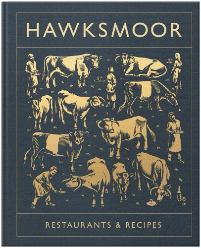Hawksmoor: Restaurants and Recipes, £20.99, Amazon
