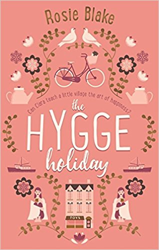 The Hygge Holiday, Rosie Blake,£3.99, Amazon