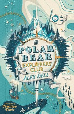 The Polar Bear Explorers' Club, Alex Bell, £5.49, Waterstones