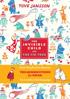 The Invisible Child and the Fir Tree, Tove Jansson, £4.99, Waterstones