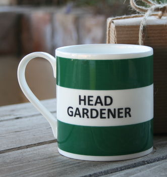 Head Gardener Mug, £15, Not On The High Street