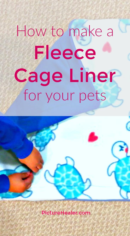 fleece cage liner