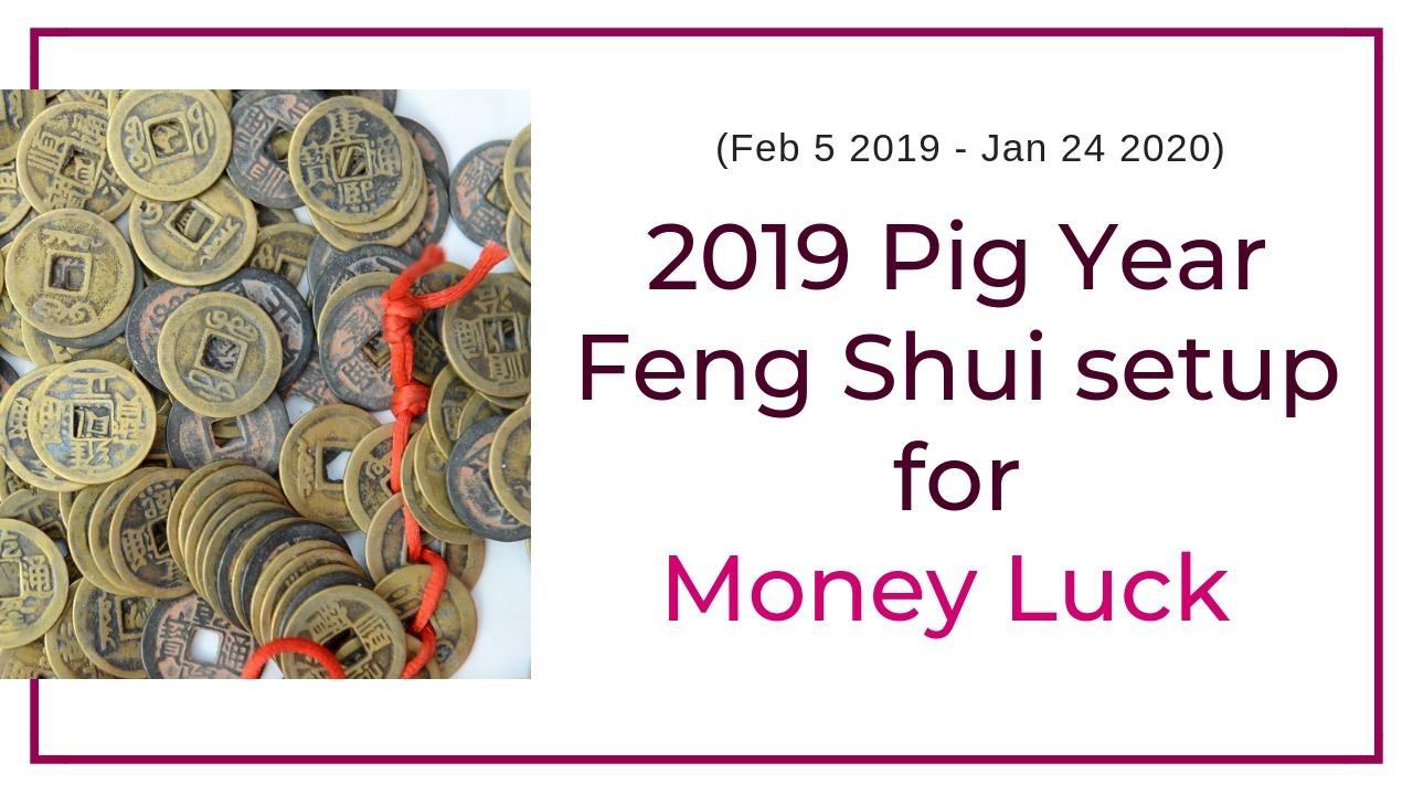 Money enhancing Feng Shui setup for 2019.jpg