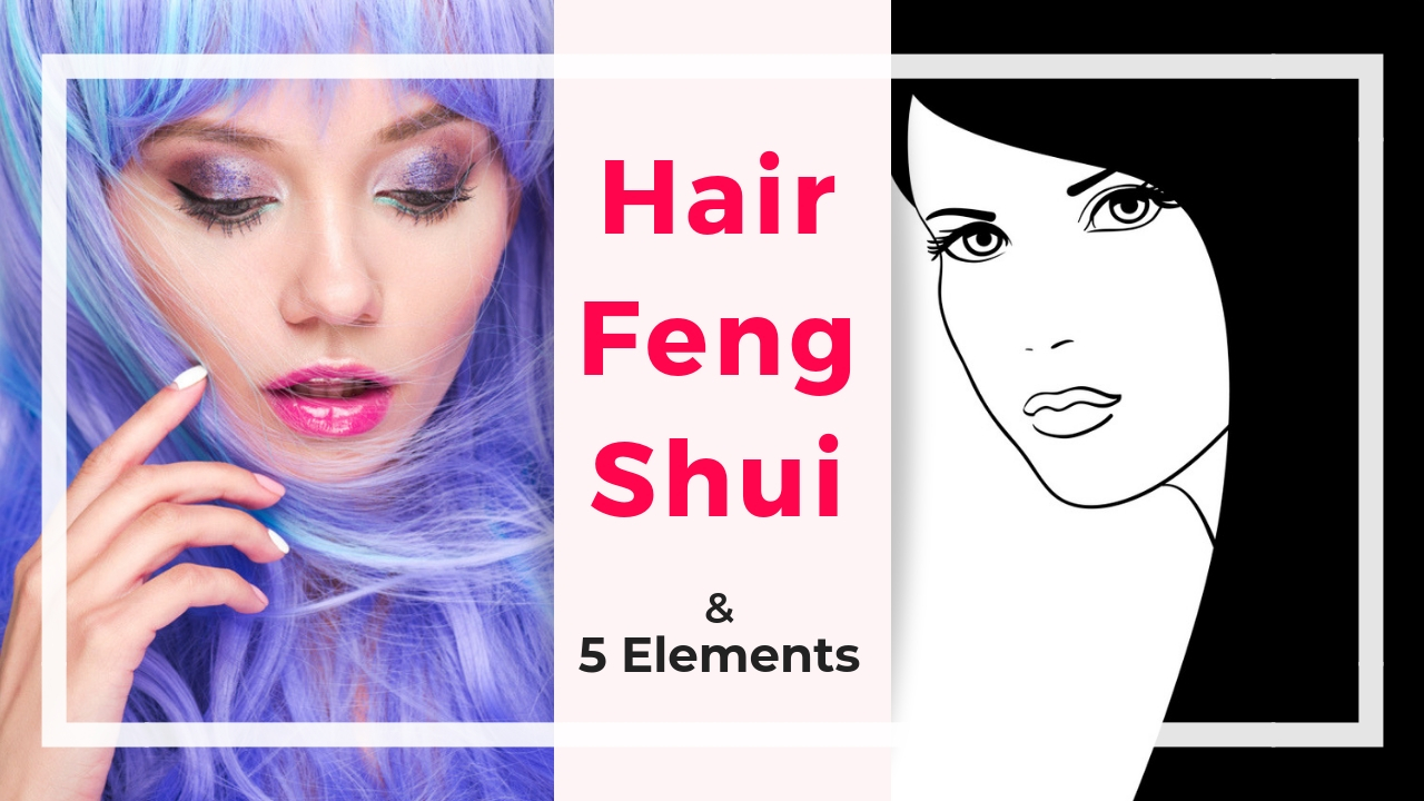 hair feng shui and 5 elements.jpg